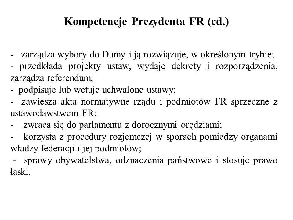 Kompetencje Prezydenta FR (cd.)