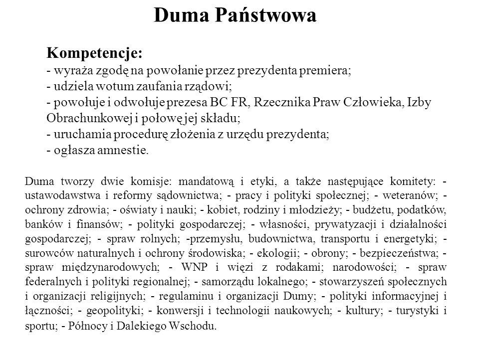 Duma Państwowa Kompetencje: