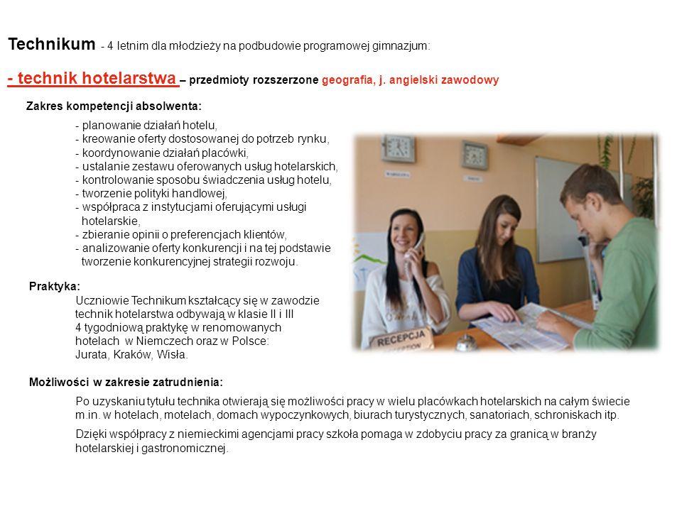 Technikum - 4 letnim dla młodzieży na podbudowie programowej gimnazjum:
