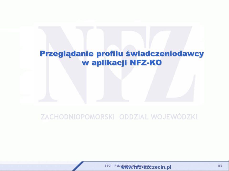 Przeglądanie profilu świadczeniodawcy w aplikacji NFZ-KO