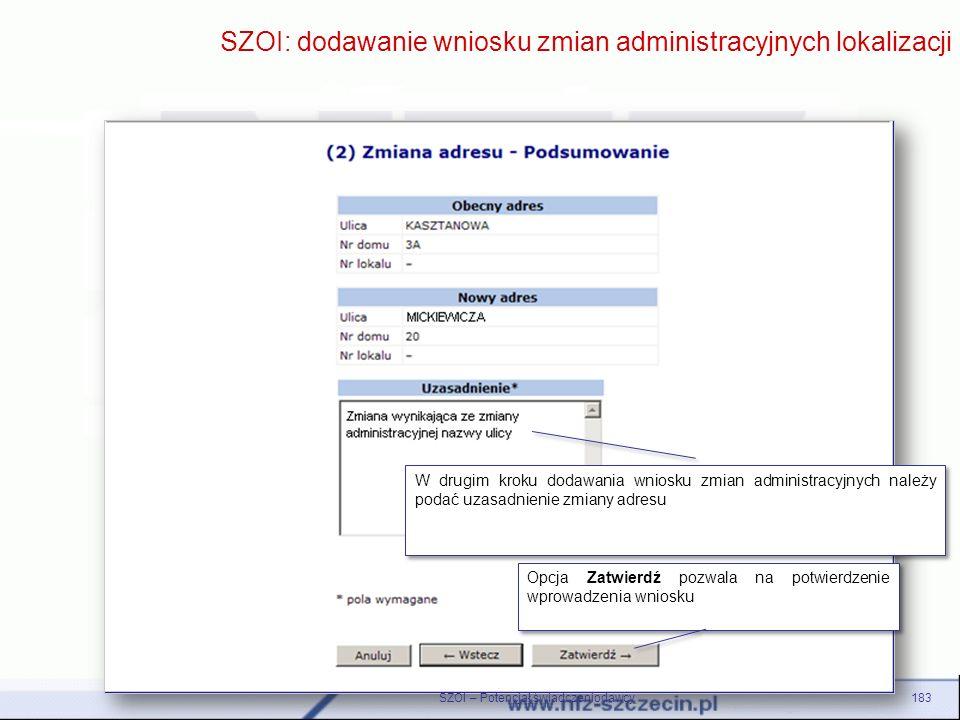 SZOI: dodawanie wniosku zmian administracyjnych lokalizacji
