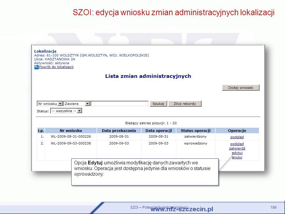 SZOI: edycja wniosku zmian administracyjnych lokalizacji