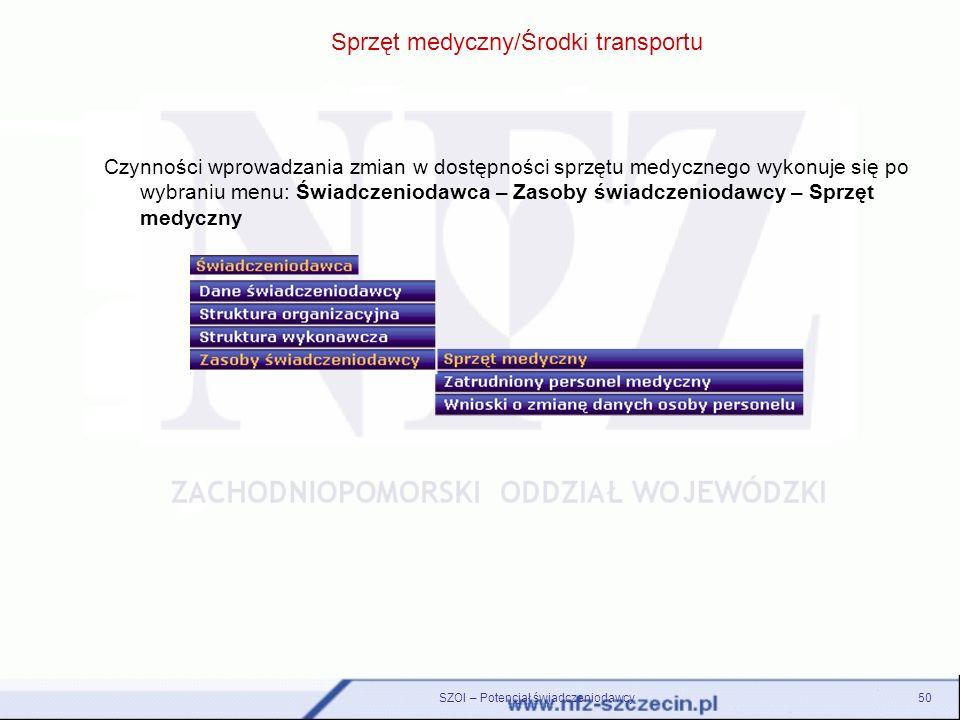 Sprzęt medyczny/Środki transportu