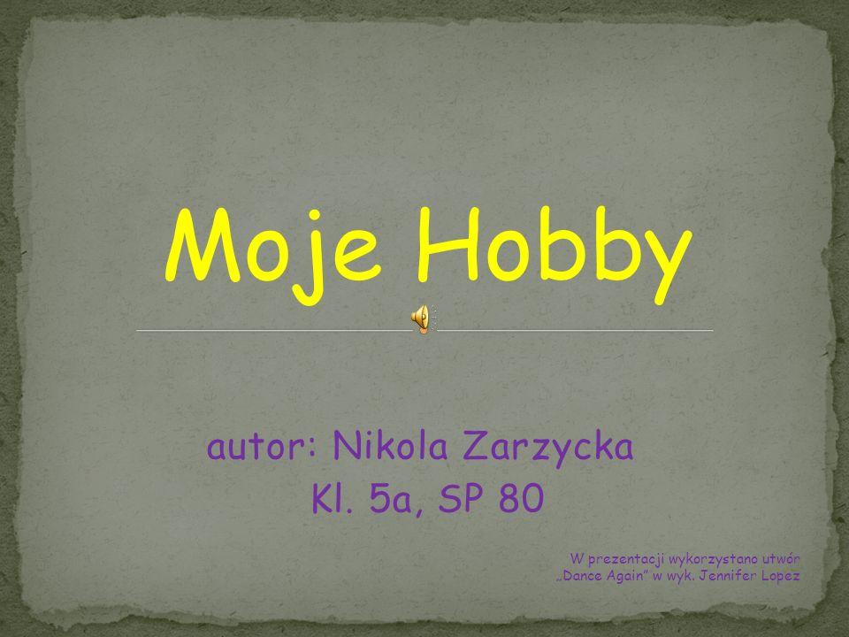 autor: Nikola Zarzycka Kl. 5a, SP 80