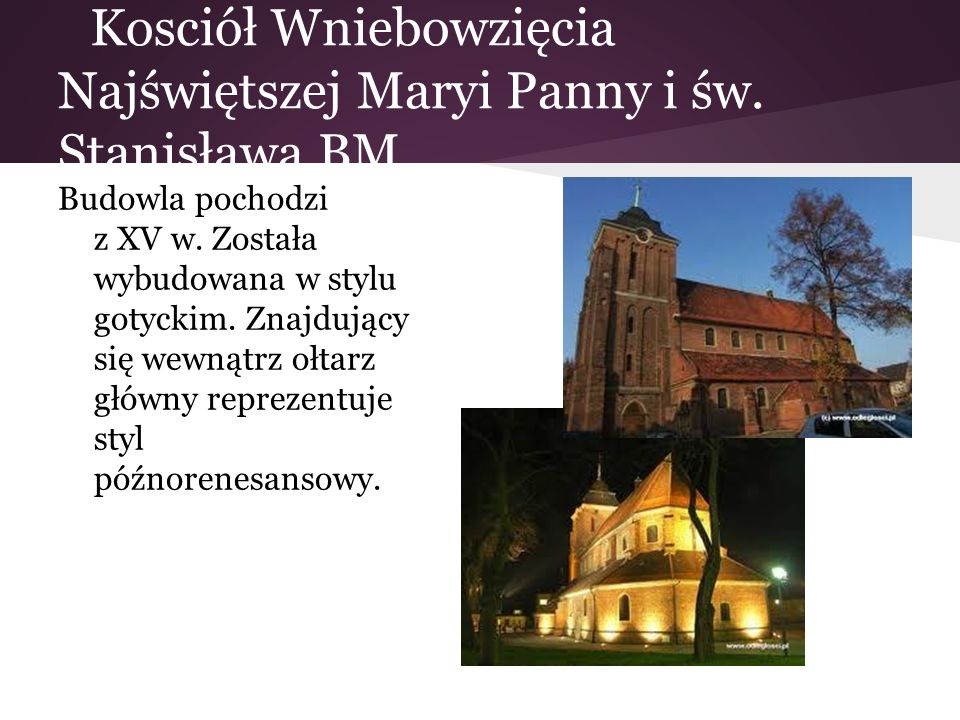 Kosciół Wniebowzięcia Najświętszej Maryi Panny i św. Stanisława BM
