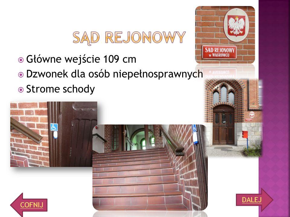 Sąd rejonowy Główne wejście 109 cm Dzwonek dla osób niepełnosprawnych