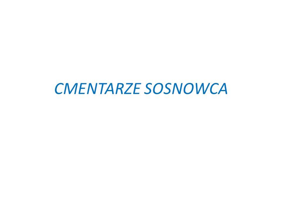 CMENTARZE SOSNOWCA
