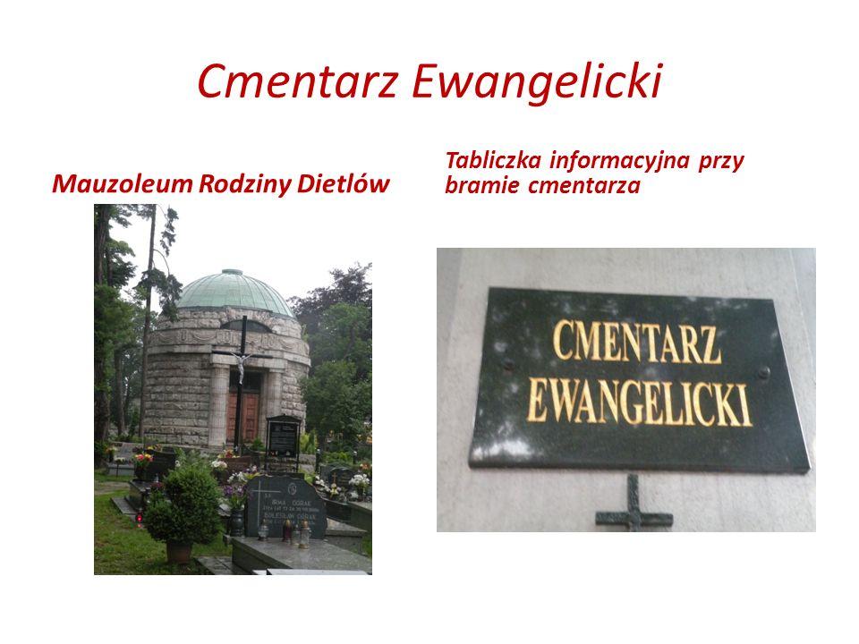 Cmentarz Ewangelicki Mauzoleum Rodziny Dietlów