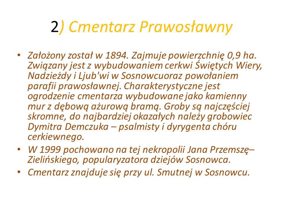 2) Cmentarz Prawosławny