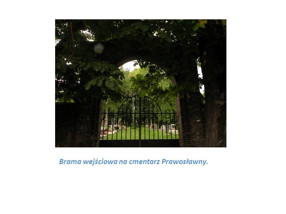 Brama wejściowa na cmentarz Prawosławny.