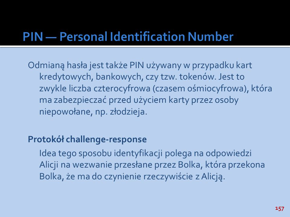 PIN — Personal Identification Number