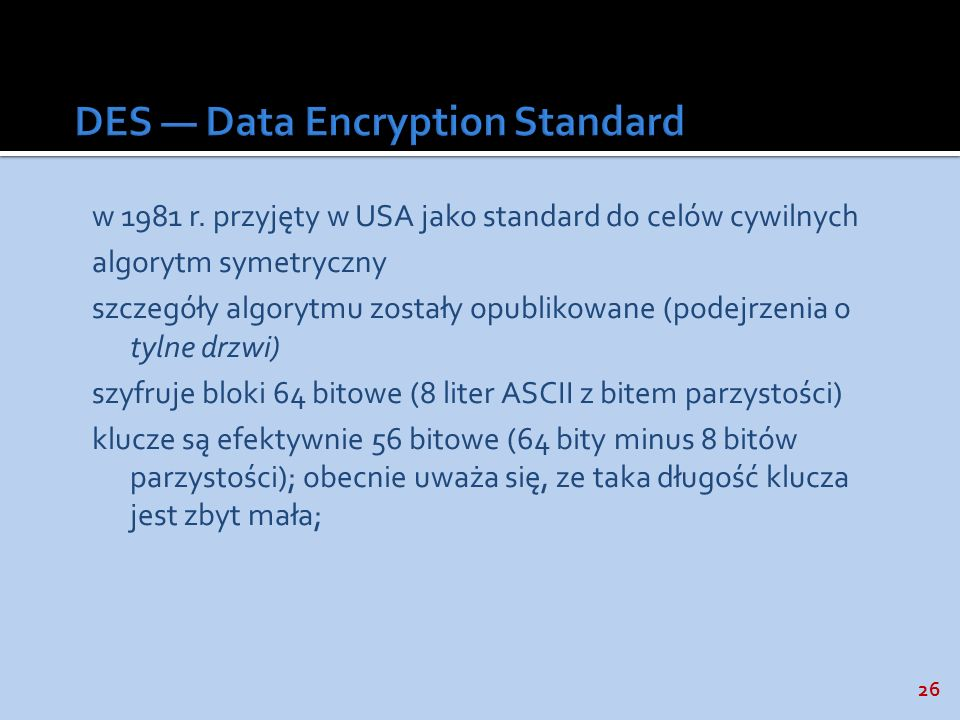 DES — Data Encryption Standard