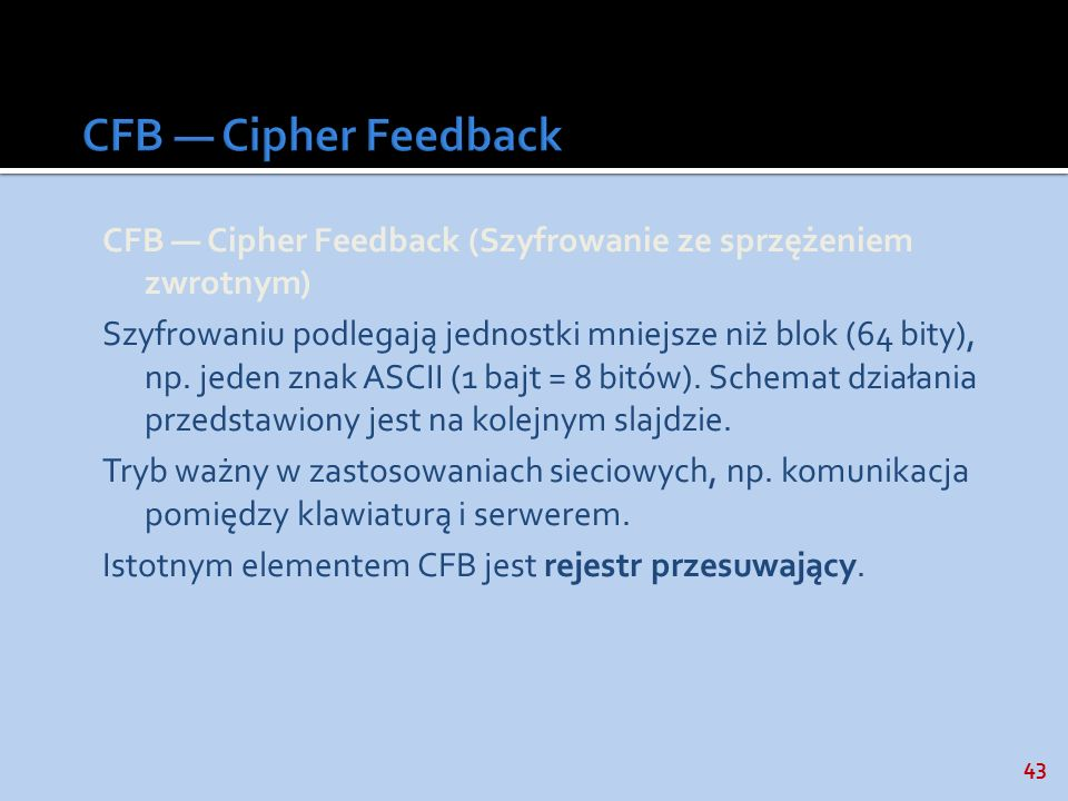 CFB — Cipher Feedback