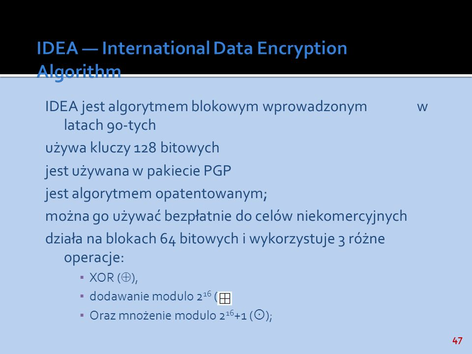 IDEA — International Data Encryption Algorithm
