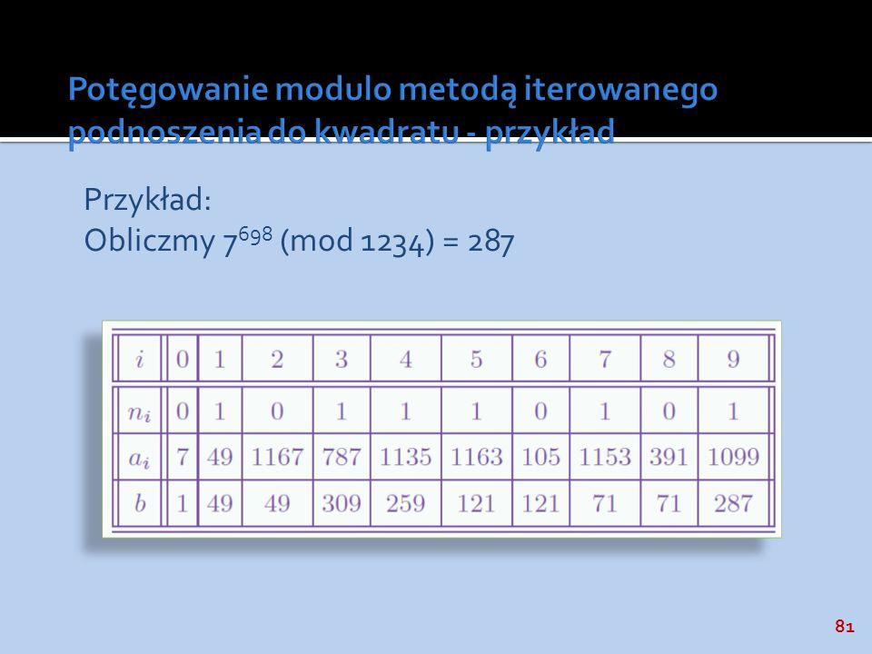 Potęgowanie modulo metodą iterowanego podnoszenia do kwadratu - przykład
