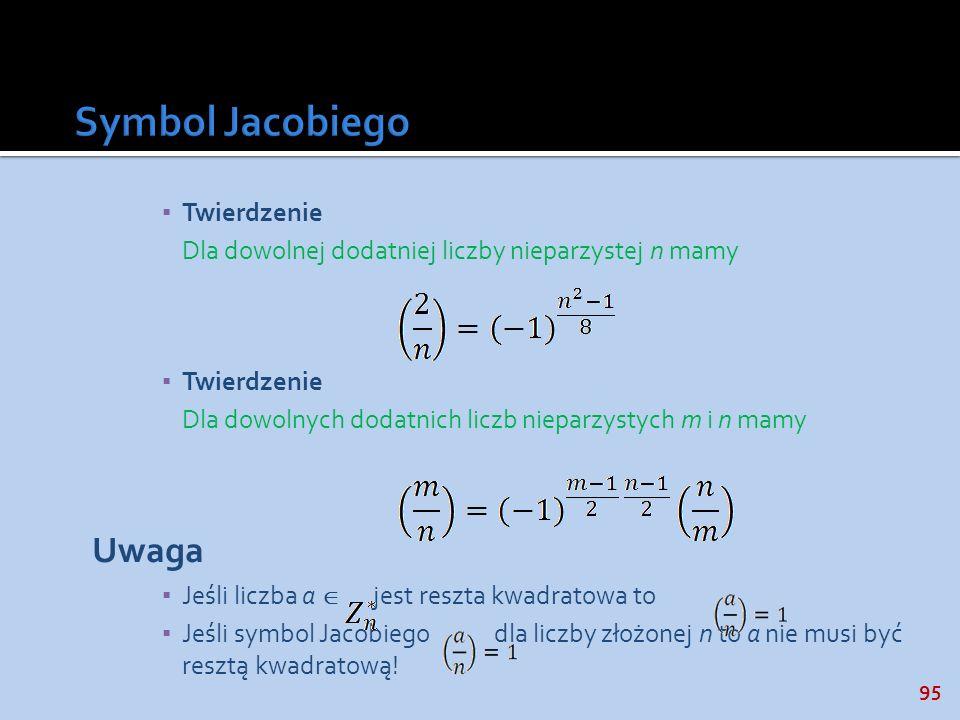 Symbol Jacobiego Uwaga Twierdzenie