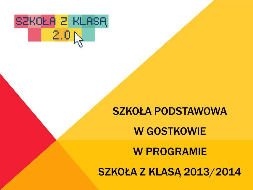 Szkoła Podstawowa w Gostkowie w programie szkoła z klasą 2013/2014