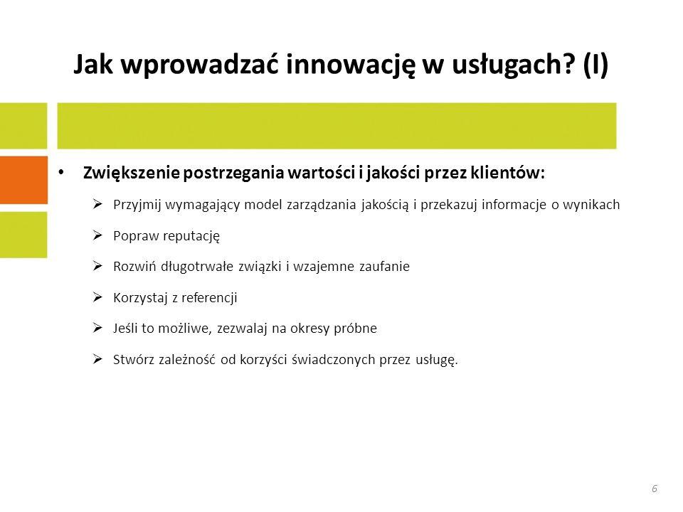 Jak wprowadzać innowację w usługach (I)