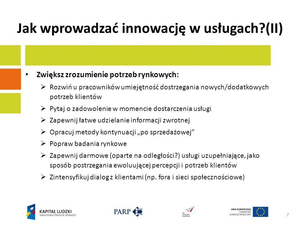 Jak wprowadzać innowację w usługach (II)