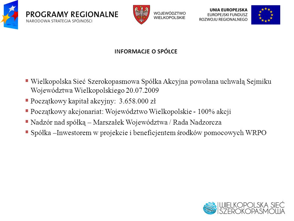Początkowy kapitał akcyjny: 3.658.000 zł