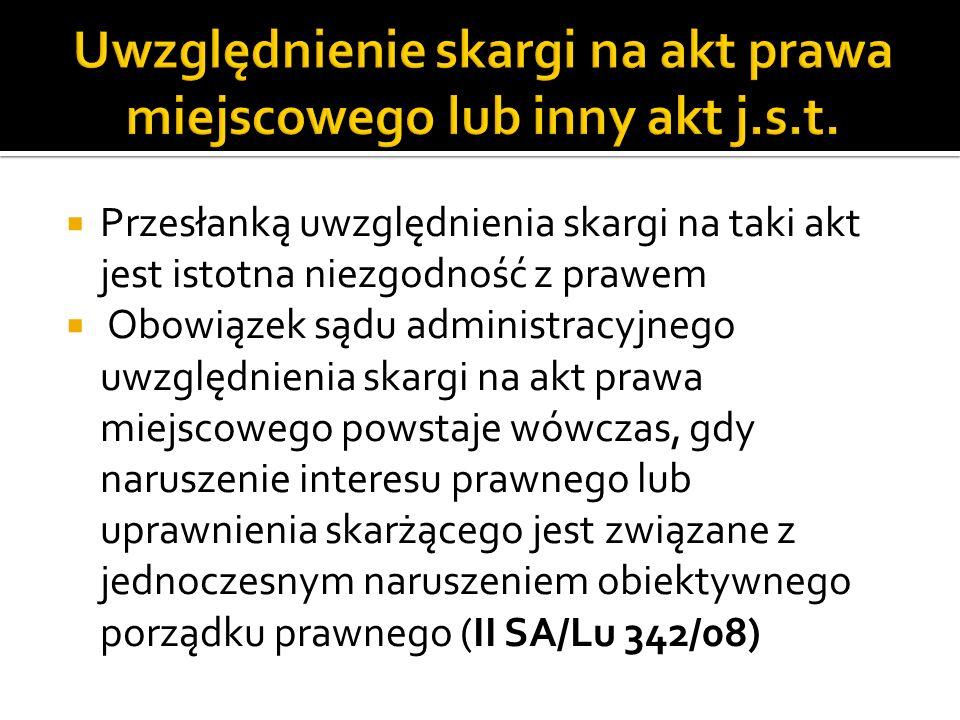 Uwzględnienie skargi na akt prawa miejscowego lub inny akt j.s.t.