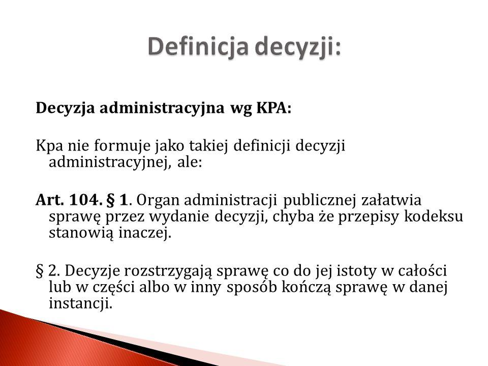 Definicja decyzji: Decyzja administracyjna wg KPA: