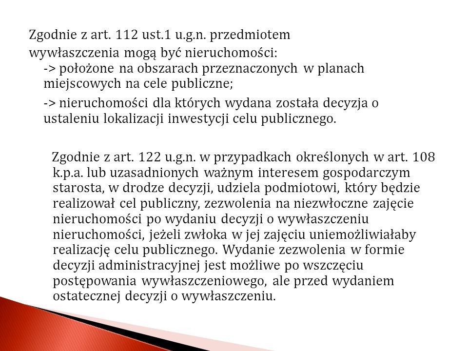 Zgodnie z art. 112 ust.1 u.g.n.