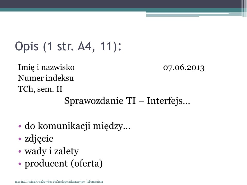 Opis (1 str. A4, 11): Sprawozdanie TI – Interfejs…