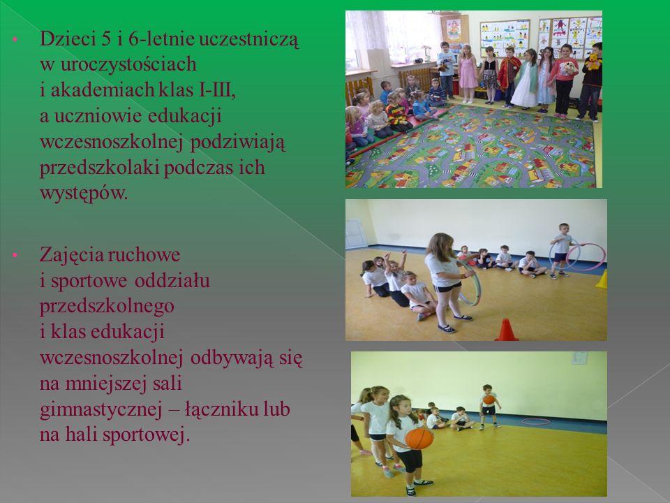 Dzieci 5 i 6-letnie uczestniczą w uroczystościach i akademiach klas I-III, a uczniowie edukacji wczesnoszkolnej podziwiają przedszkolaki podczas ich występów.