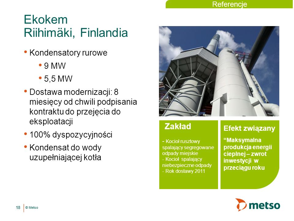 Ekokem Riihimäki, Finlandia Kondensatory rurowe 9 MW 5,5 MW