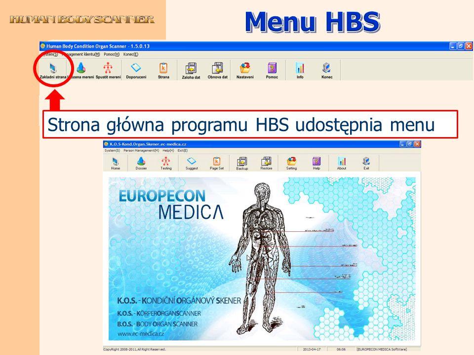 Menu HBS Strona główna programu HBS udostępnia menu