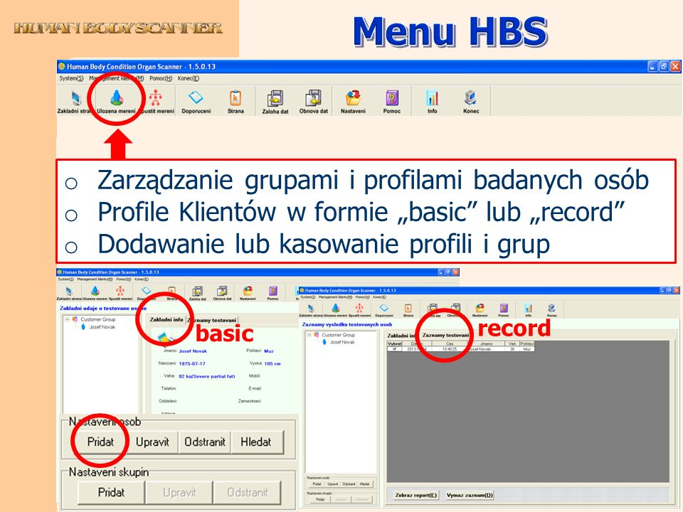 Menu HBS Zarządzanie grupami i profilami badanych osób