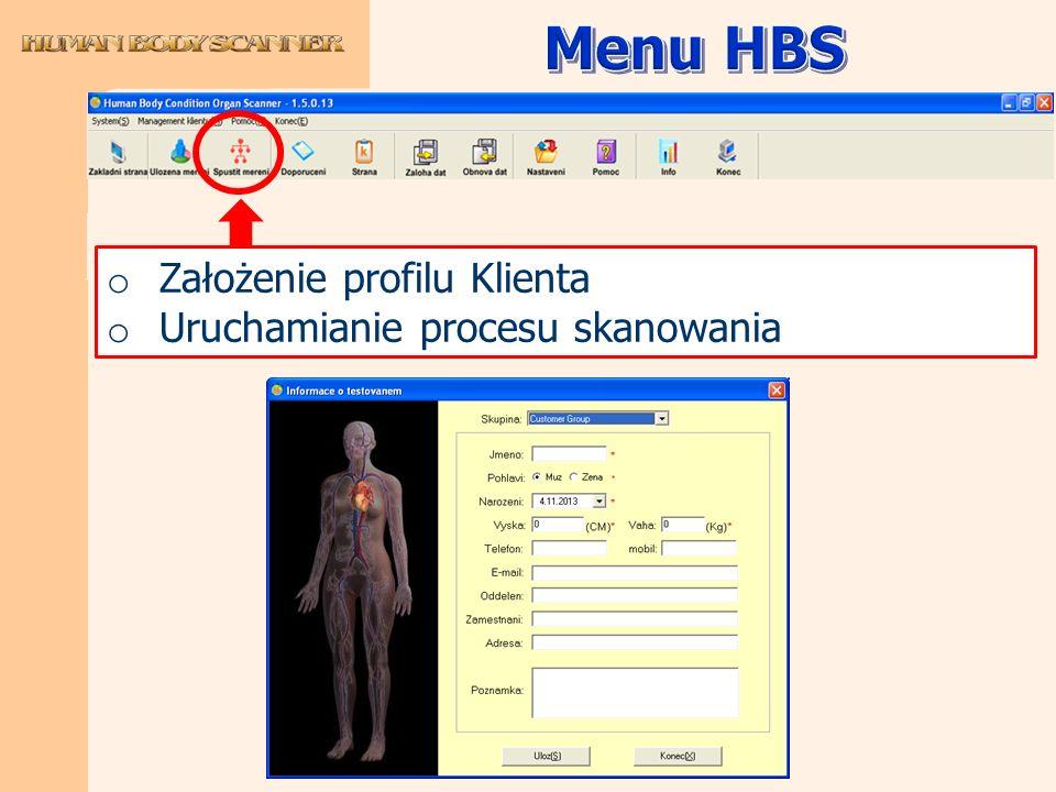 Menu HBS Założenie profilu Klienta Uruchamianie procesu skanowania