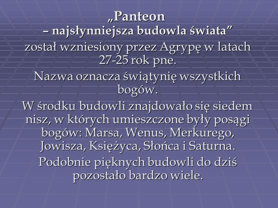 """""""Panteon – najsłynniejsza budowla świata"""