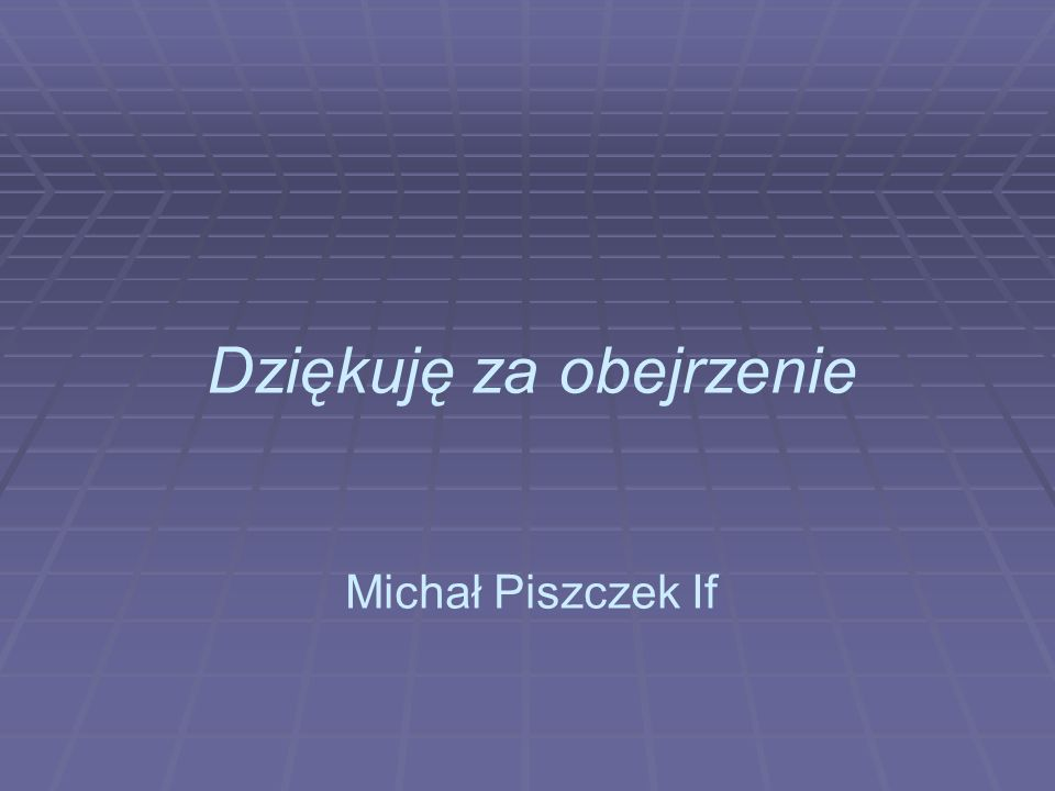 Dziękuję za obejrzenie Michał Piszczek If