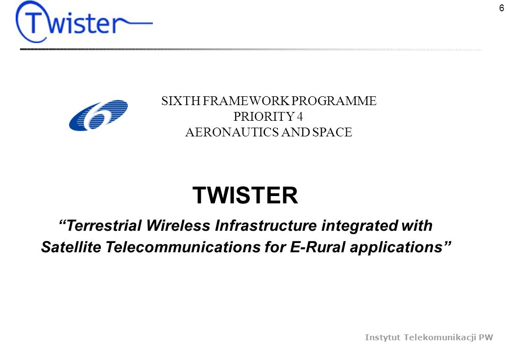 TWISTER Terrestrial Wireless Infrastructure integrated with