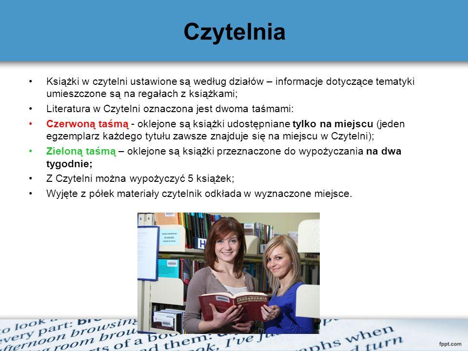 Czytelnia Książki w czytelni ustawione są według działów – informacje dotyczące tematyki umieszczone są na regałach z książkami;