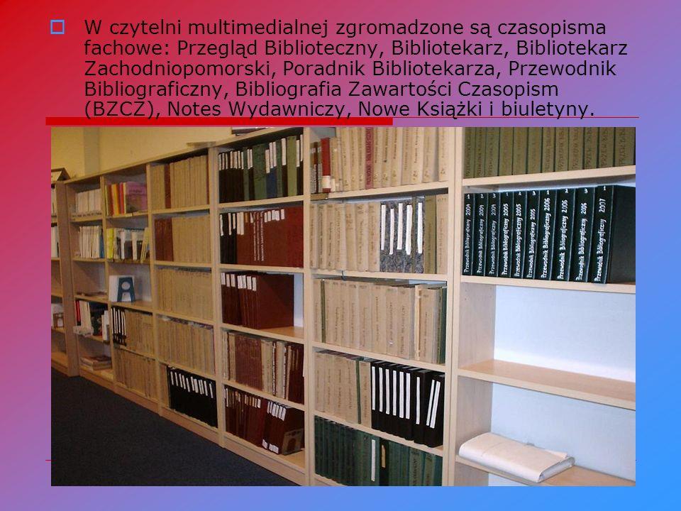 W czytelni multimedialnej zgromadzone są czasopisma fachowe: Przegląd Biblioteczny, Bibliotekarz, Bibliotekarz Zachodniopomorski, Poradnik Bibliotekarza, Przewodnik Bibliograficzny, Bibliografia Zawartości Czasopism (BZCZ), Notes Wydawniczy, Nowe Książki i biuletyny.