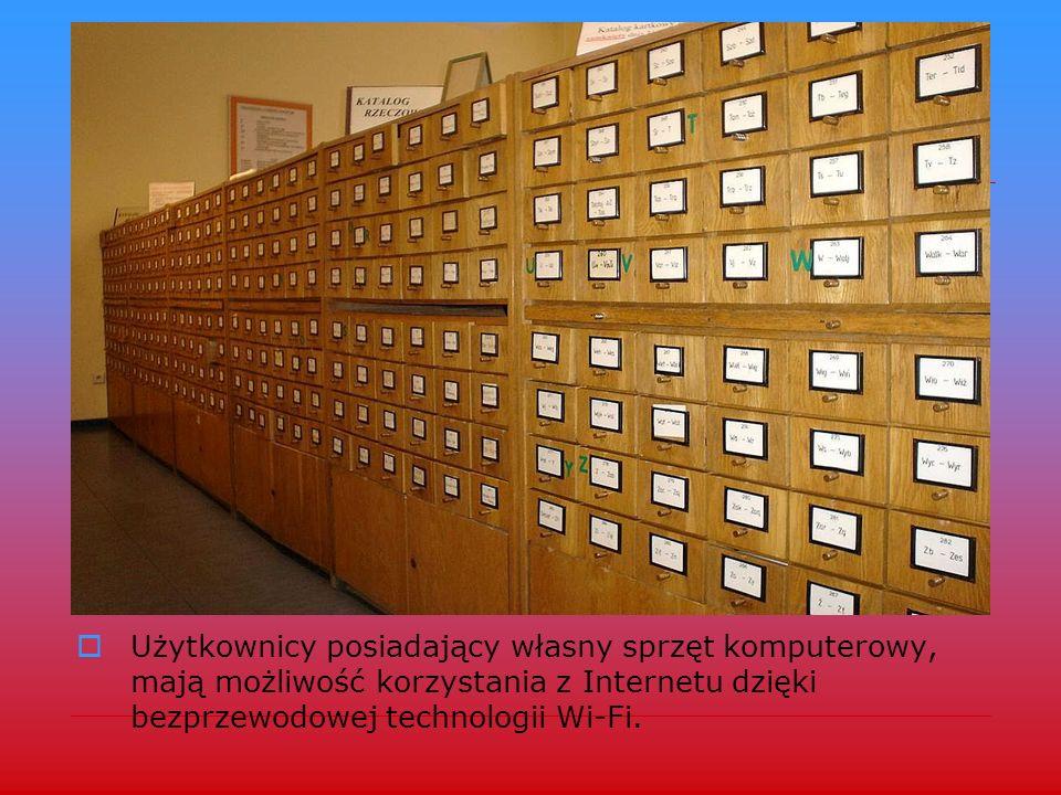 Użytkownicy posiadający własny sprzęt komputerowy, mają możliwość korzystania z Internetu dzięki bezprzewodowej technologii Wi-Fi.