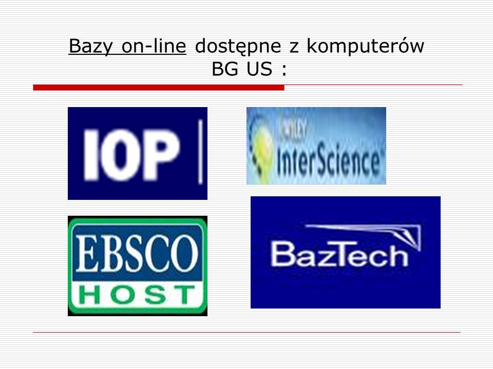 Bazy on-line dostępne z komputerów BG US :