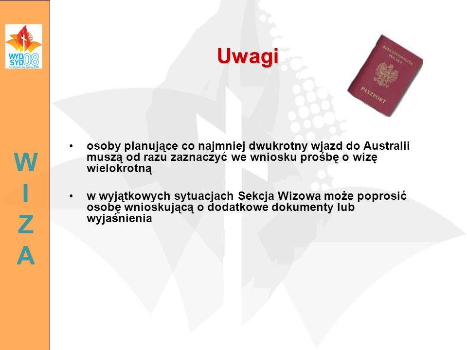 Uwagi WI ZA. osoby planujące co najmniej dwukrotny wjazd do Australii muszą od razu zaznaczyć we wniosku prośbę o wizę wielokrotną.