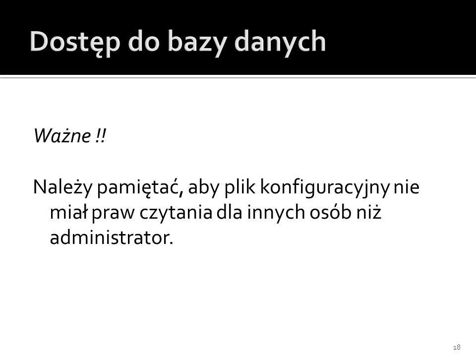 Dostęp do bazy danychWażne !.