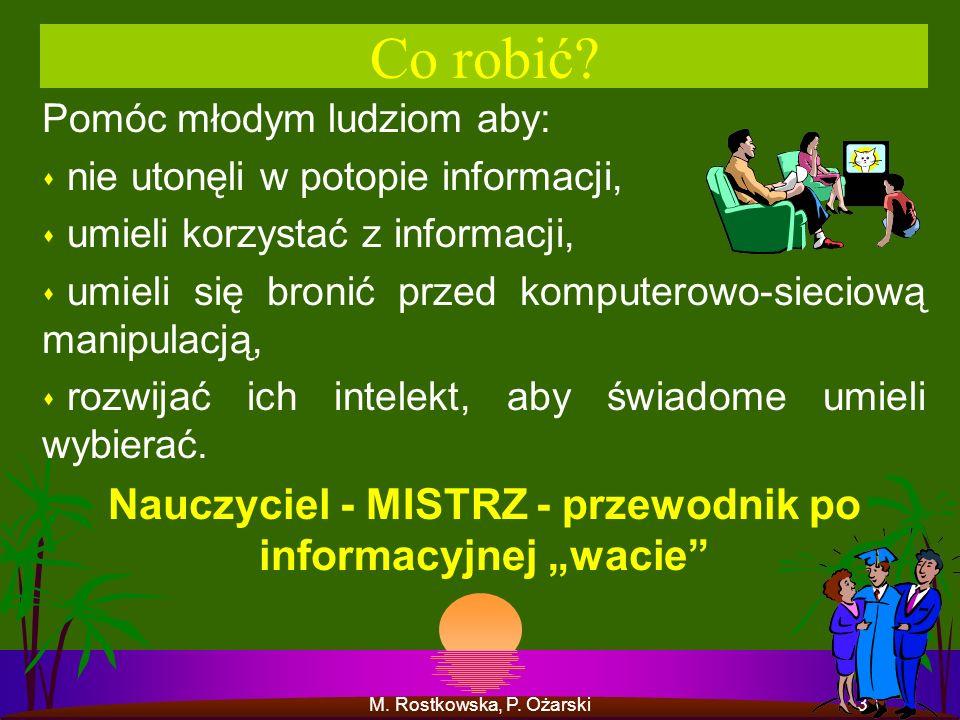 """Nauczyciel - MISTRZ - przewodnik po informacyjnej """"wacie"""