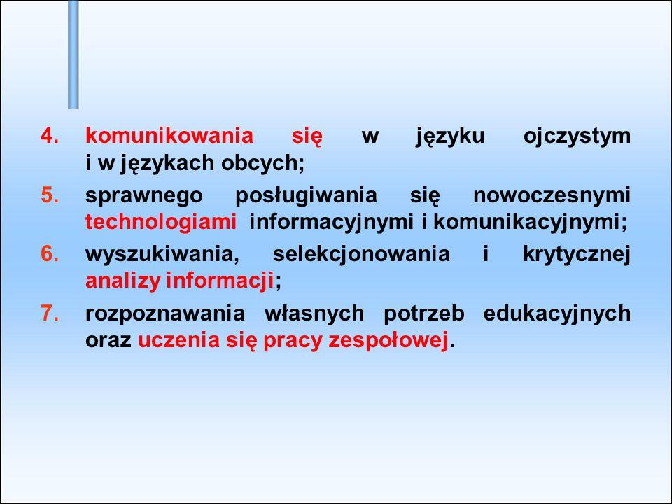 komunikowania się w języku ojczystym i w językach obcych;