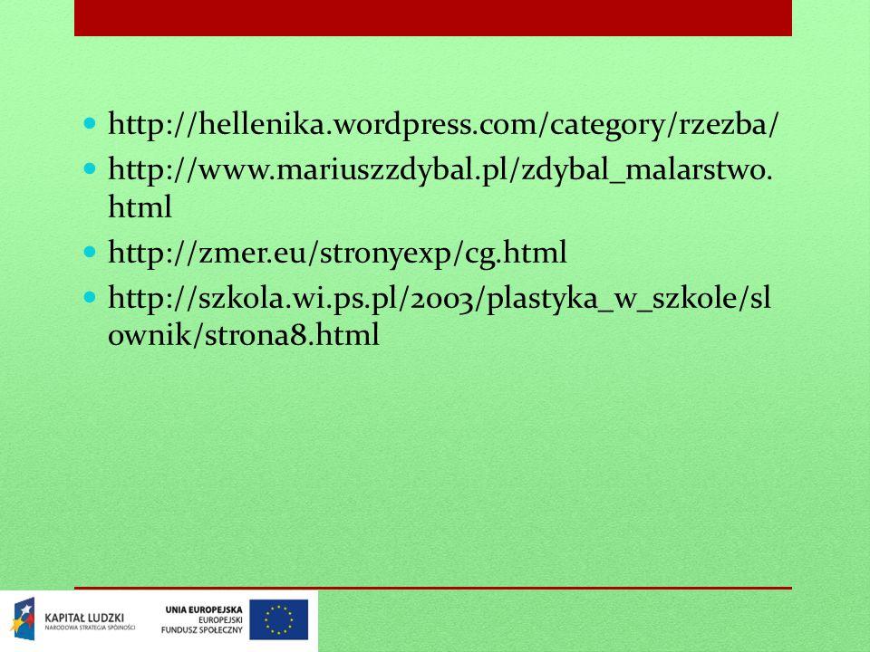 http://hellenika.wordpress.com/category/rzezba/ http://www.mariuszzdybal.pl/zdybal_malarstwo.html. http://zmer.eu/stronyexp/cg.html.
