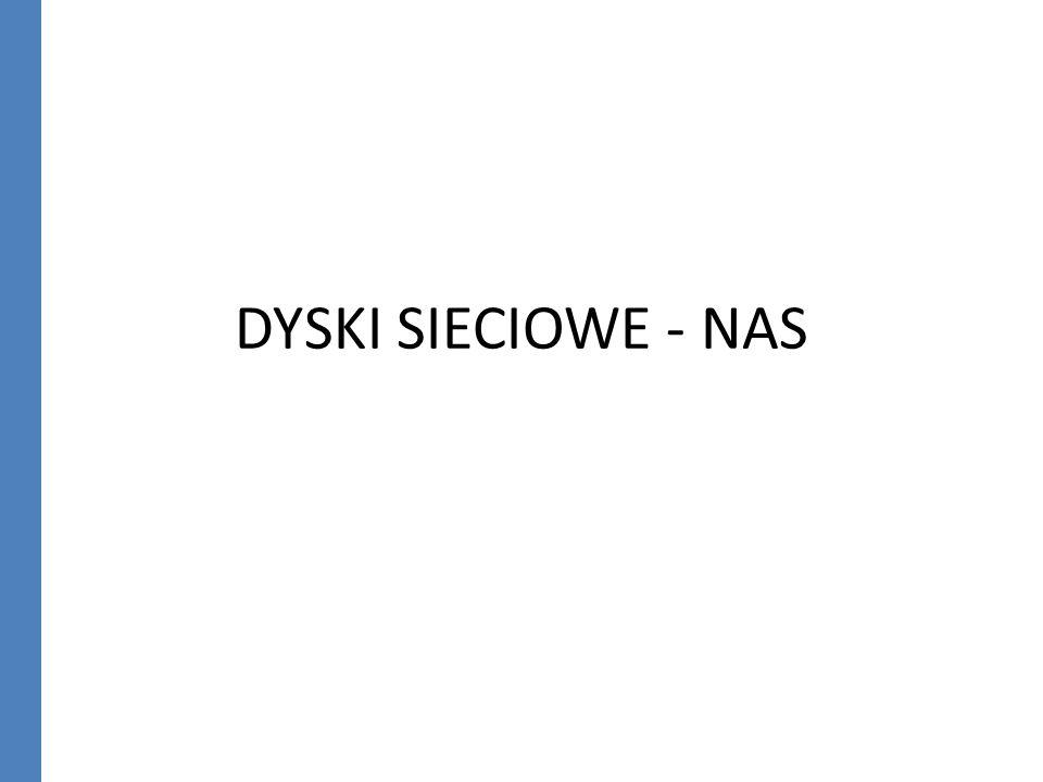 DYSKI SIECIOWE - NAS