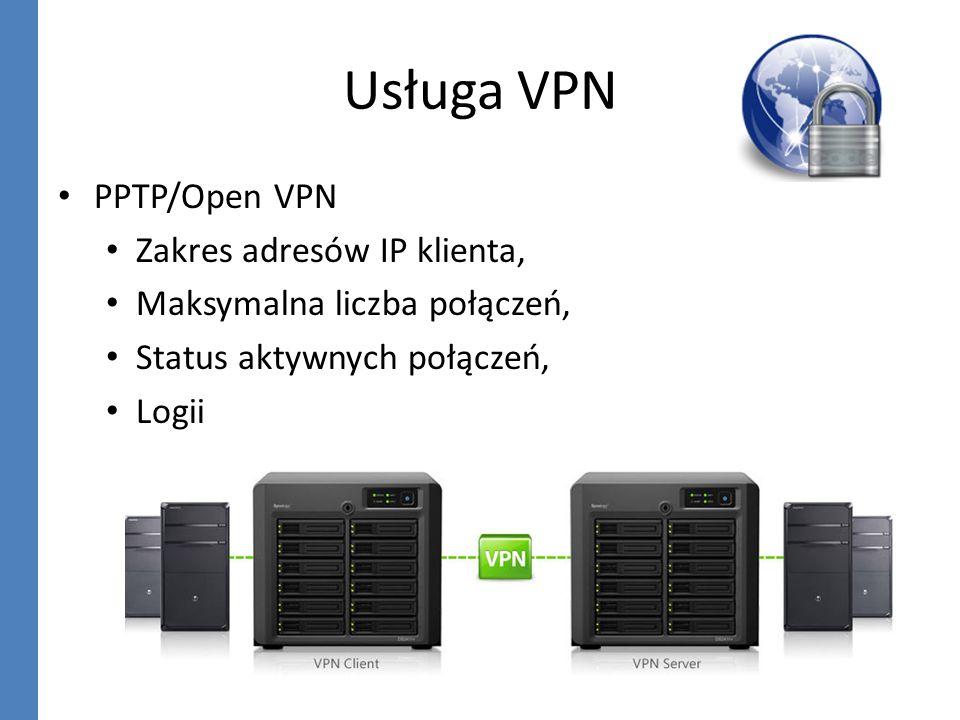 Usługa VPN PPTP/Open VPN Zakres adresów IP klienta,