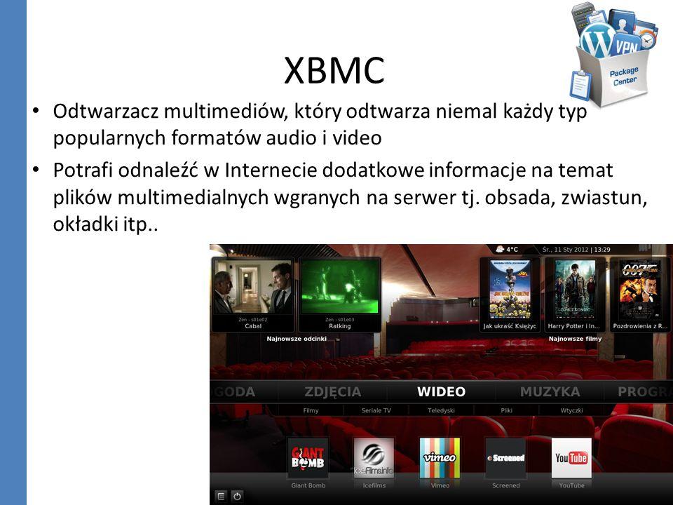XBMCOdtwarzacz multimediów, który odtwarza niemal każdy typ popularnych formatów audio i video.