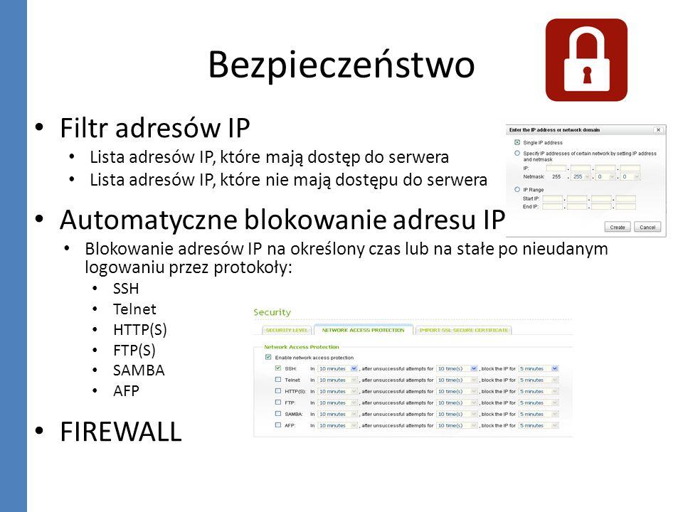 Bezpieczeństwo Filtr adresów IP Automatyczne blokowanie adresu IP