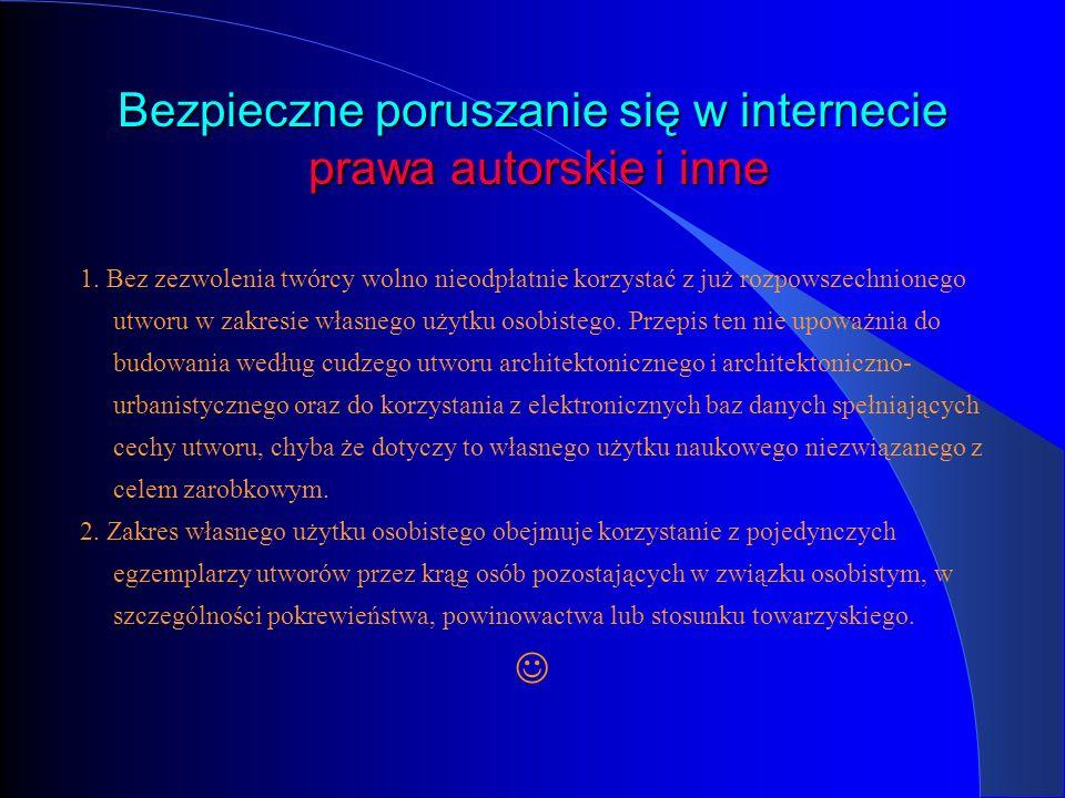 Bezpieczne poruszanie się w internecie prawa autorskie i inne